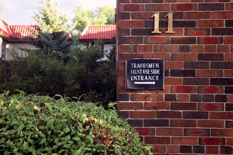 Tradesmen must use side entrance